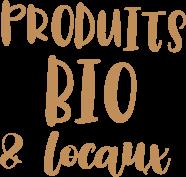 Produits bio & locaux